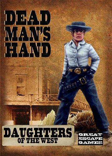 Dead Man's Hand Gang: Daughters of the West