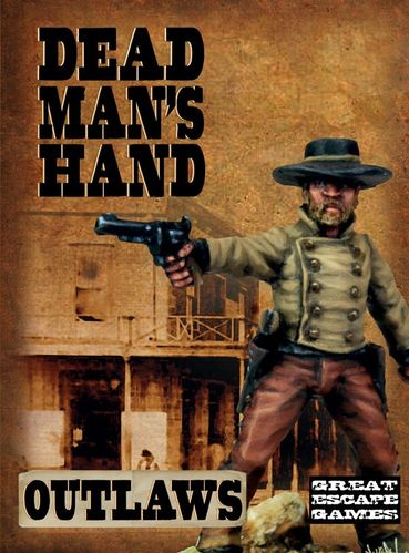 Dead Man's Hand Gang: Outlaws