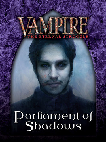 Vampire: The Eternal Struggle TCG - Parliament of Shadows [Englisch]